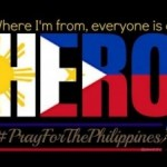 The Strength of the Filipino – and Updated List of Legit Ways to Donate to Typhoon Haiyan Relief