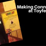 Making Connections at Toyfest West