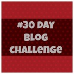 What I Learned from The 30 Day Blog Challenge