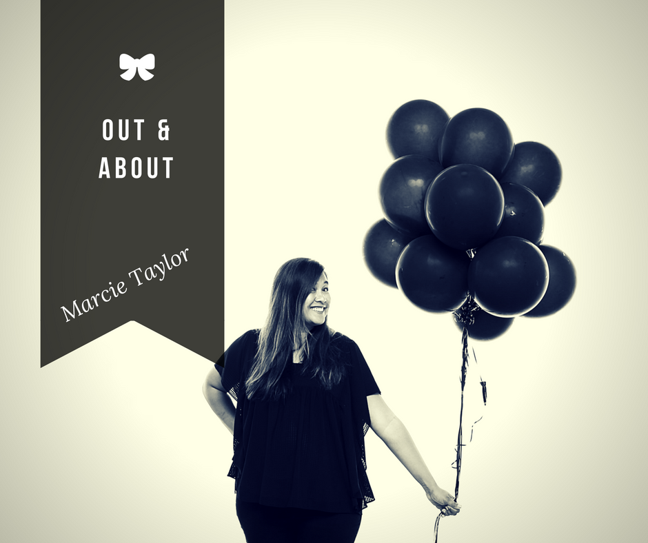 Marcie Taylor Blog: Out and About