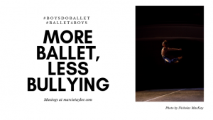 Julian MacKay Photo by Nicholas MacKay, More Ballet, Less Bullying